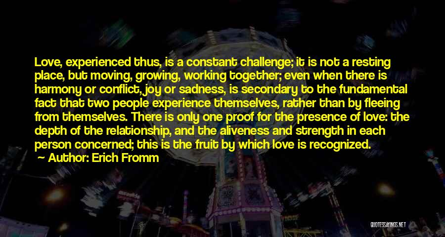 Moving In Together Quotes By Erich Fromm
