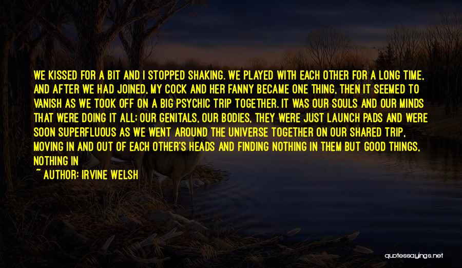 Moving In Together Quotes By Irvine Welsh