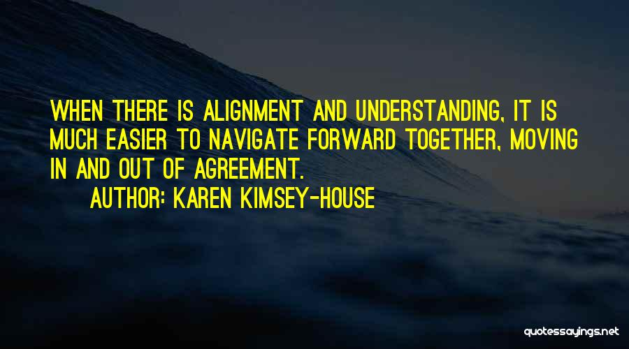 Moving In Together Quotes By Karen Kimsey-House