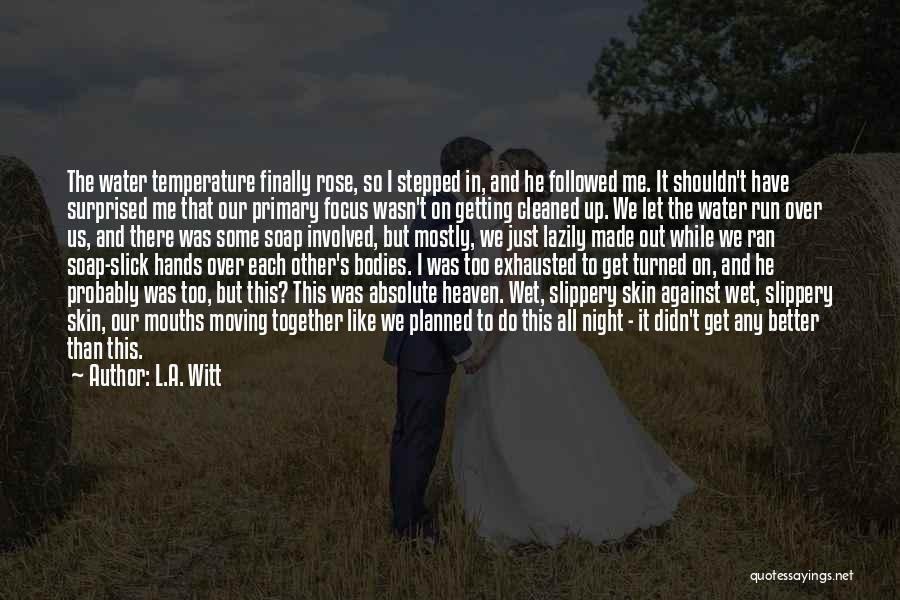 Moving In Together Quotes By L.A. Witt