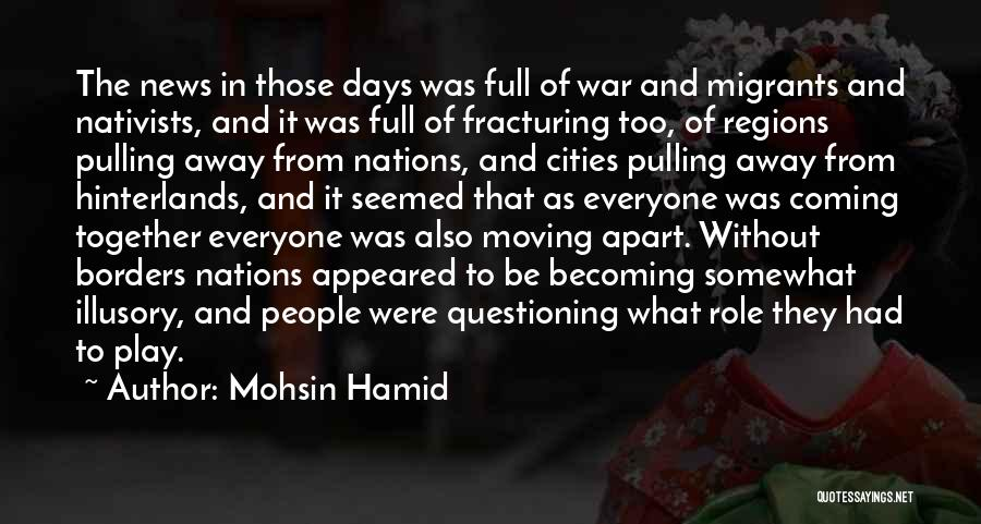 Moving In Together Quotes By Mohsin Hamid