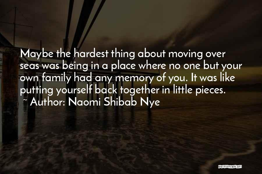 Moving In Together Quotes By Naomi Shibab Nye