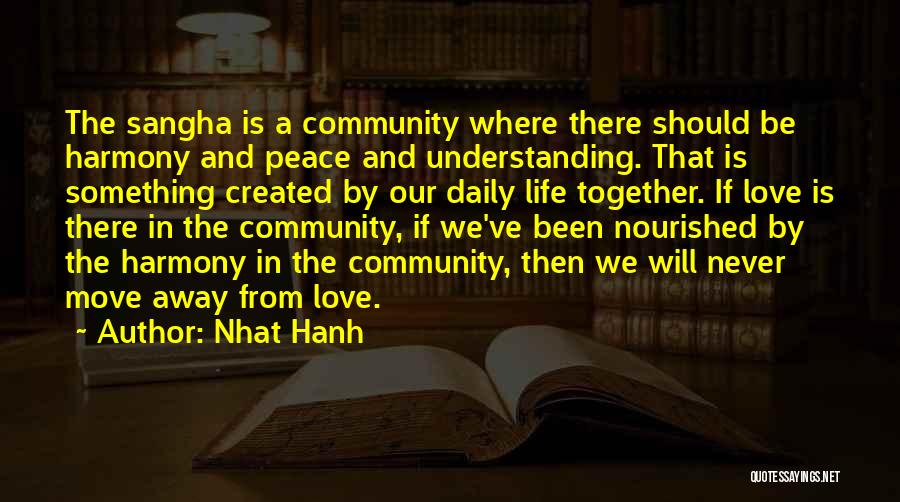Moving In Together Quotes By Nhat Hanh