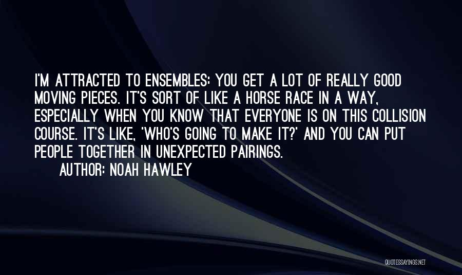 Moving In Together Quotes By Noah Hawley