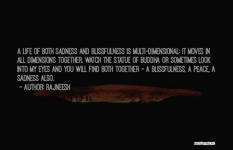 Moving In Together Quotes By Rajneesh