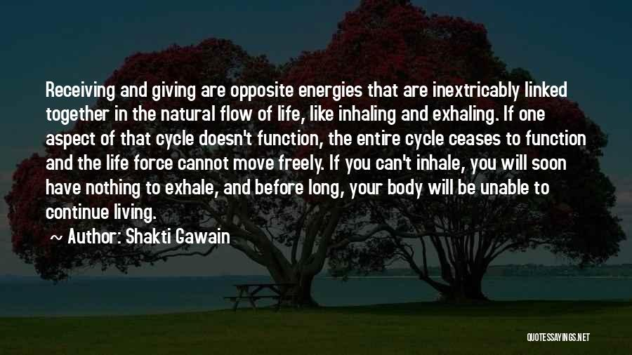 Moving In Together Quotes By Shakti Gawain