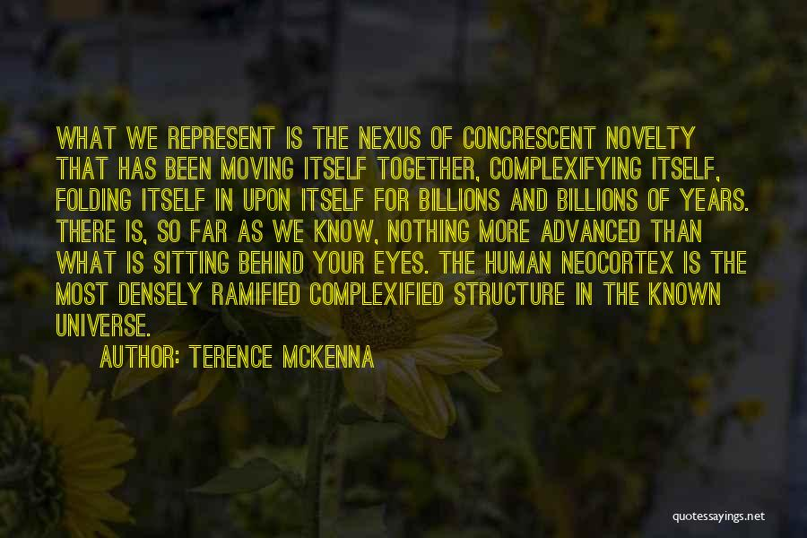 Moving In Together Quotes By Terence McKenna
