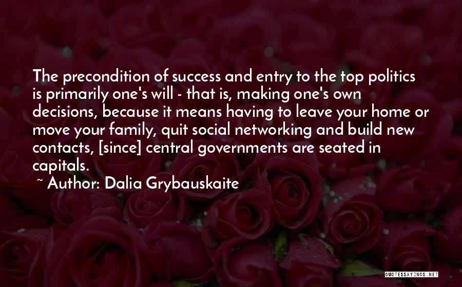 Moving Into A New Home Quotes By Dalia Grybauskaite