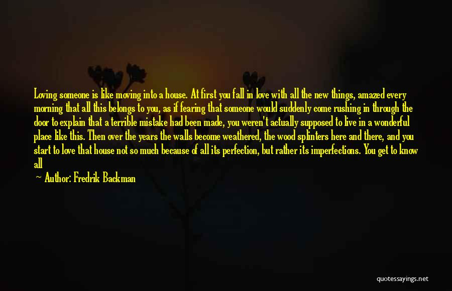 Moving Into A New Home Quotes By Fredrik Backman