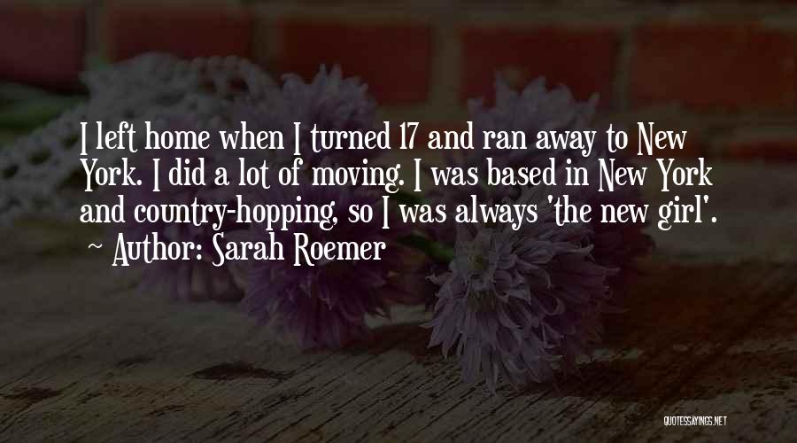 Moving Into A New Home Quotes By Sarah Roemer