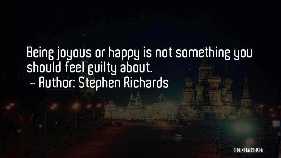 Moving On And Letting Go And Being Happy Quotes By Stephen Richards