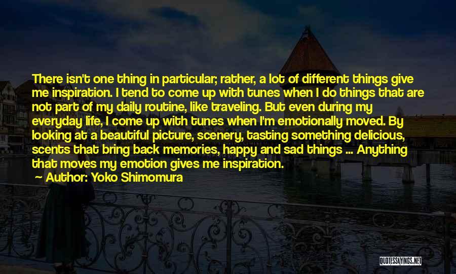 Moving On Emotionally Quotes By Yoko Shimomura