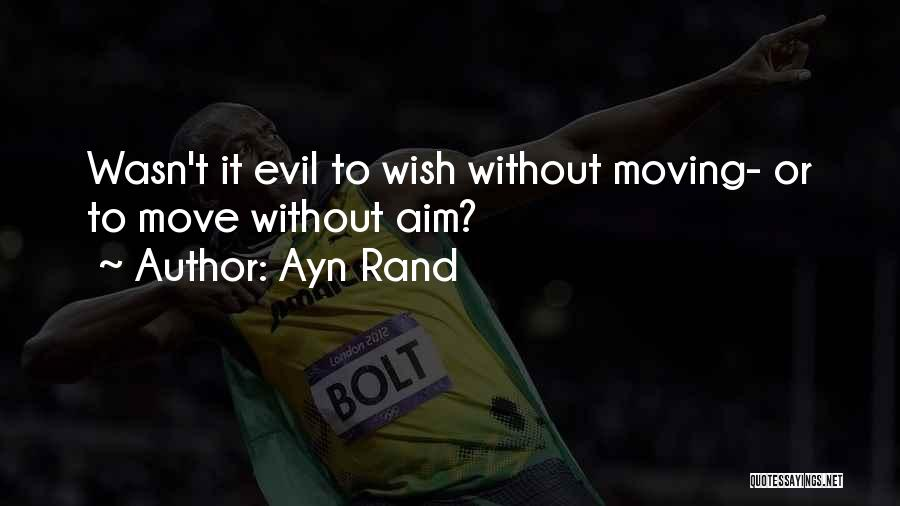 Moving On From Your Past Quotes By Ayn Rand