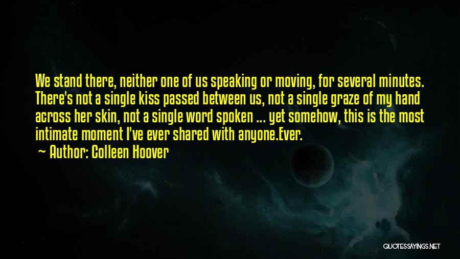 Moving On From Your Past Quotes By Colleen Hoover