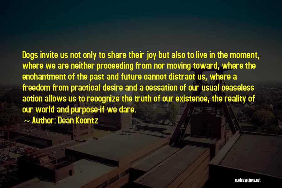 Moving On From Your Past Quotes By Dean Koontz