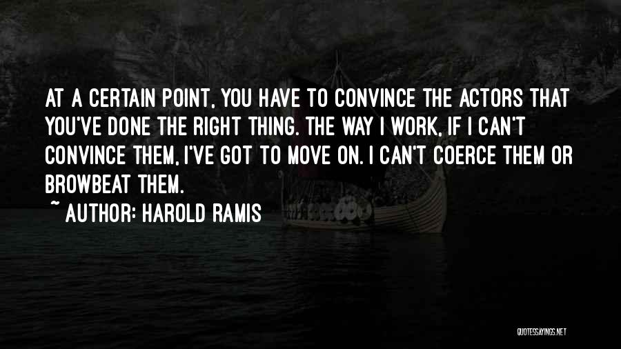Moving On From Your Past Quotes By Harold Ramis