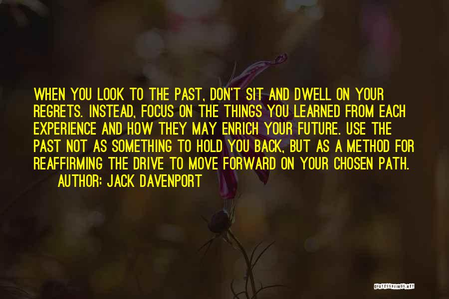 Moving On From Your Past Quotes By Jack Davenport