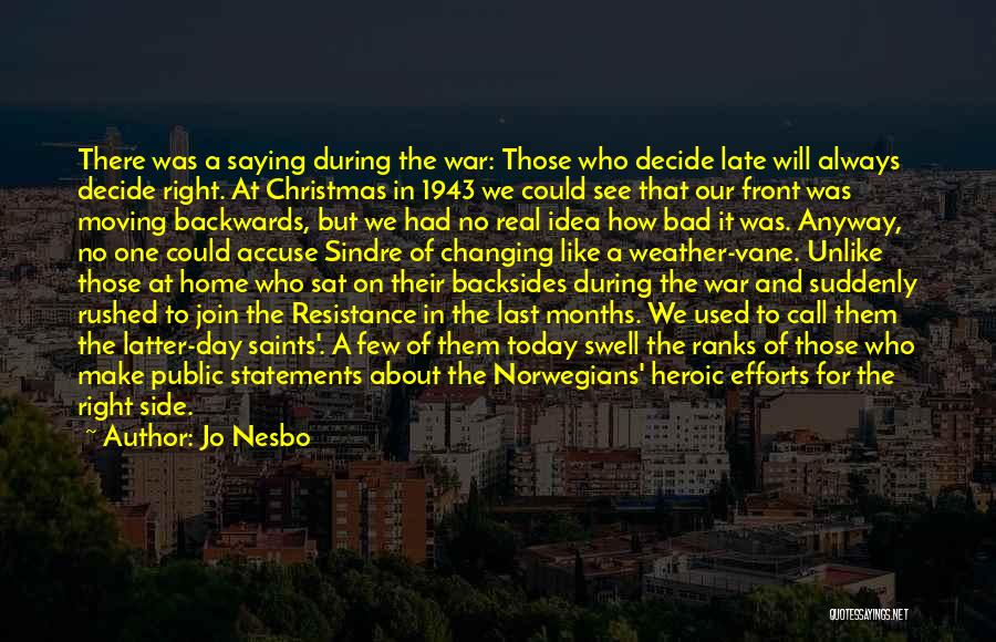 Moving On From Your Past Quotes By Jo Nesbo