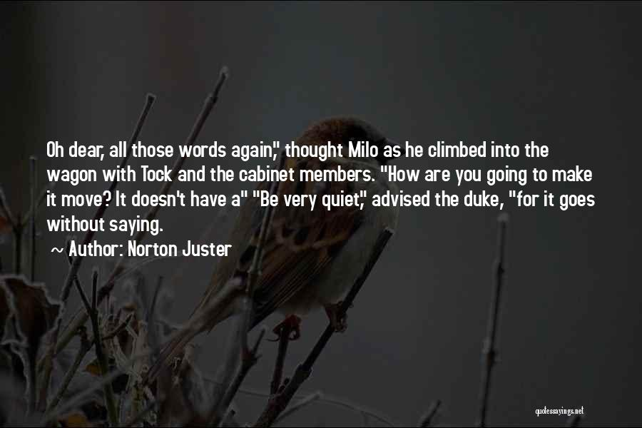 Moving On From Your Past Quotes By Norton Juster