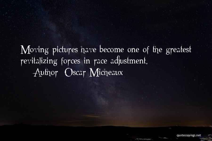Moving On From Your Past Quotes By Oscar Micheaux