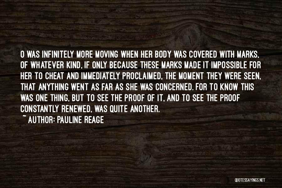 Moving On From Your Past Quotes By Pauline Reage