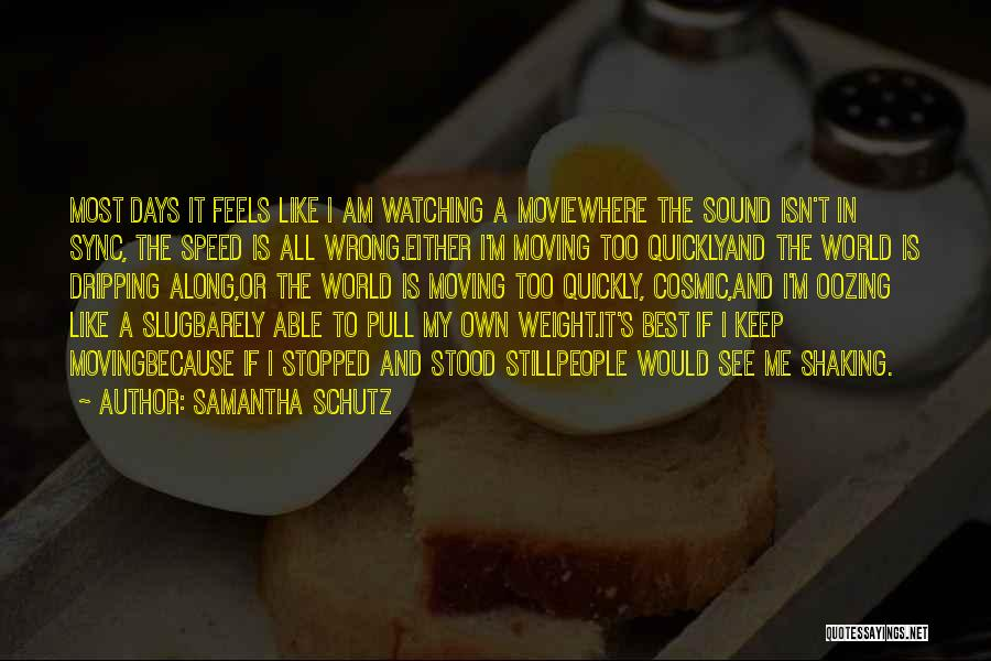 Moving On From Your Past Quotes By Samantha Schutz