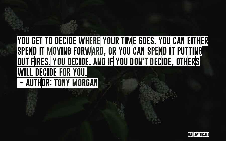 Moving On From Your Past Quotes By Tony Morgan
