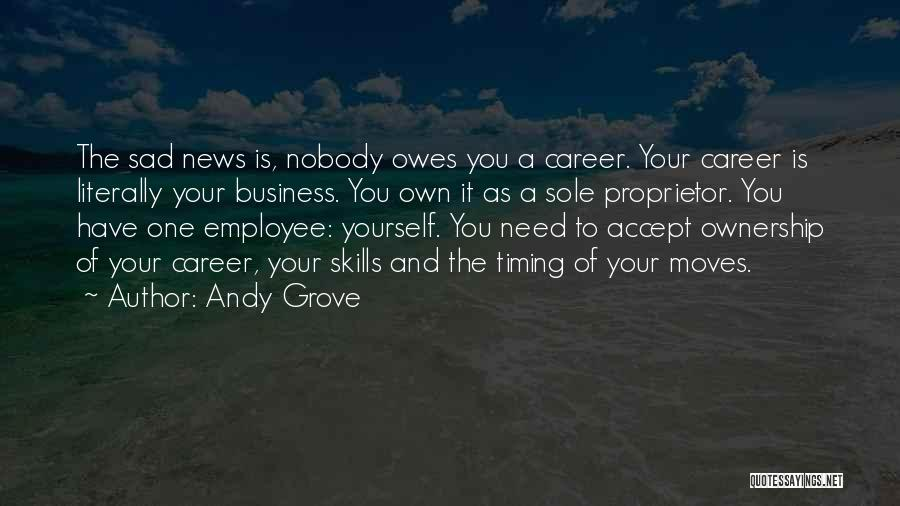Moving On In Career Quotes By Andy Grove