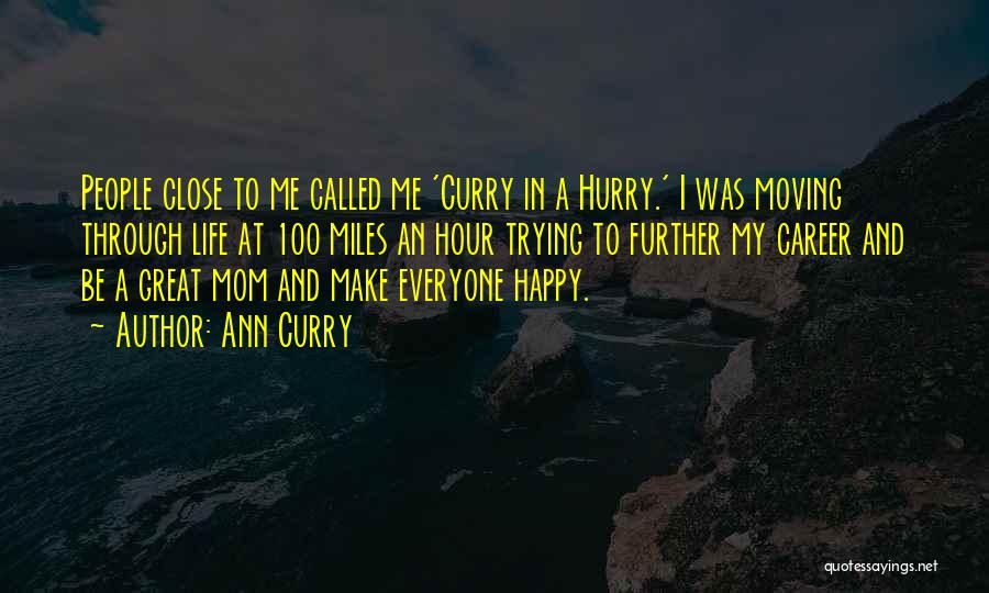 Moving On In Career Quotes By Ann Curry