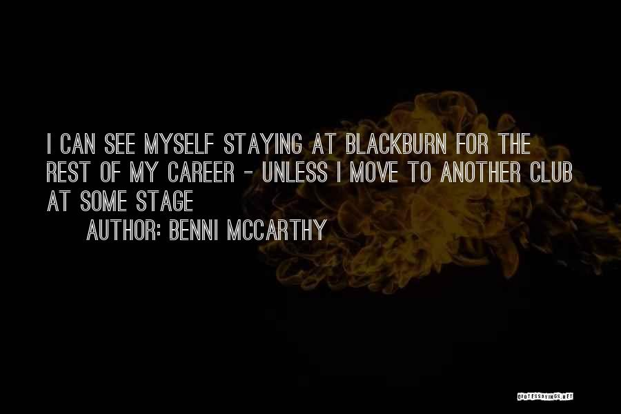 Moving On In Career Quotes By Benni McCarthy