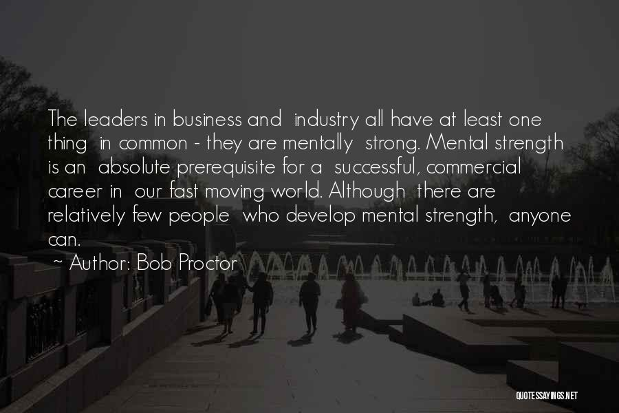 Moving On In Career Quotes By Bob Proctor