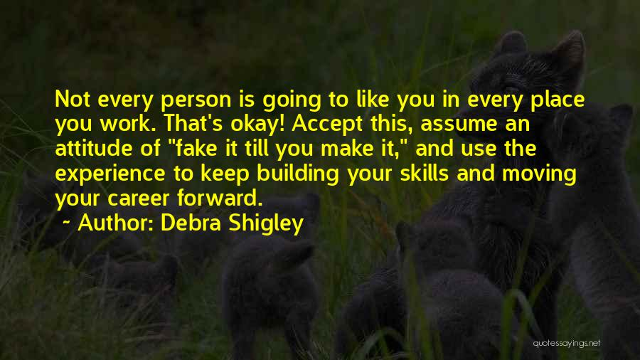 Moving On In Career Quotes By Debra Shigley