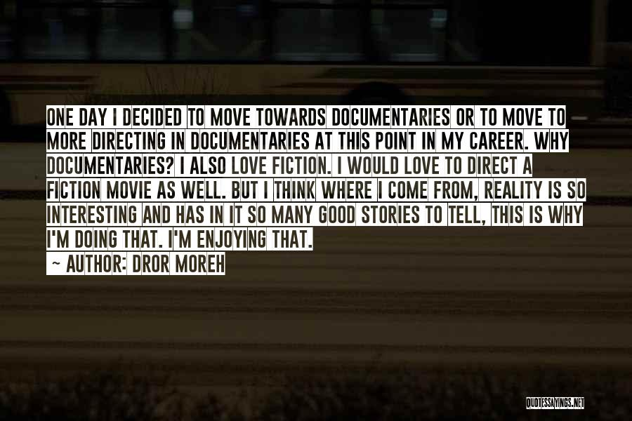 Moving On In Career Quotes By Dror Moreh