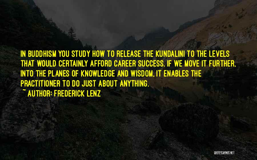 Moving On In Career Quotes By Frederick Lenz