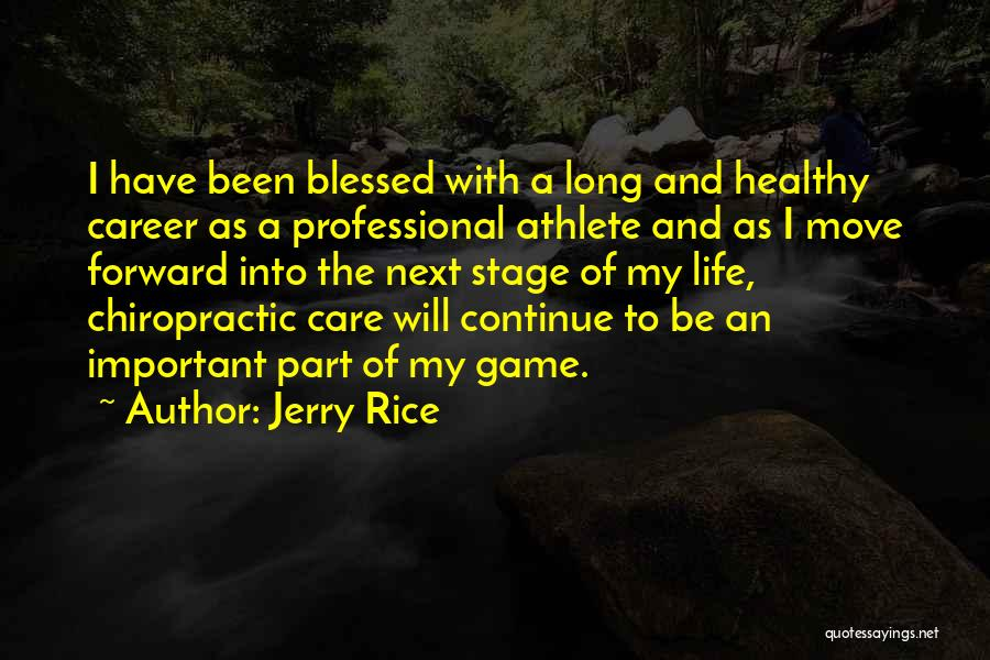 Moving On In Career Quotes By Jerry Rice