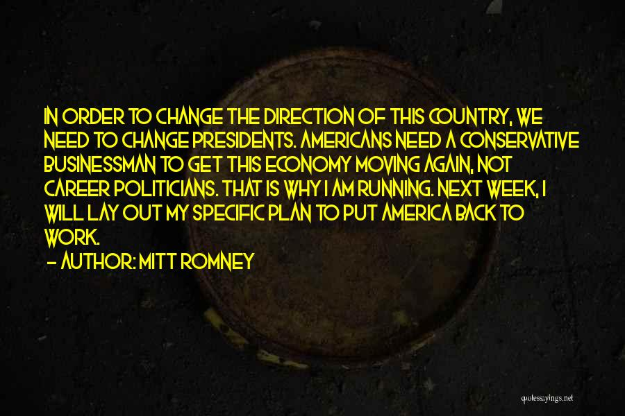 Moving On In Career Quotes By Mitt Romney