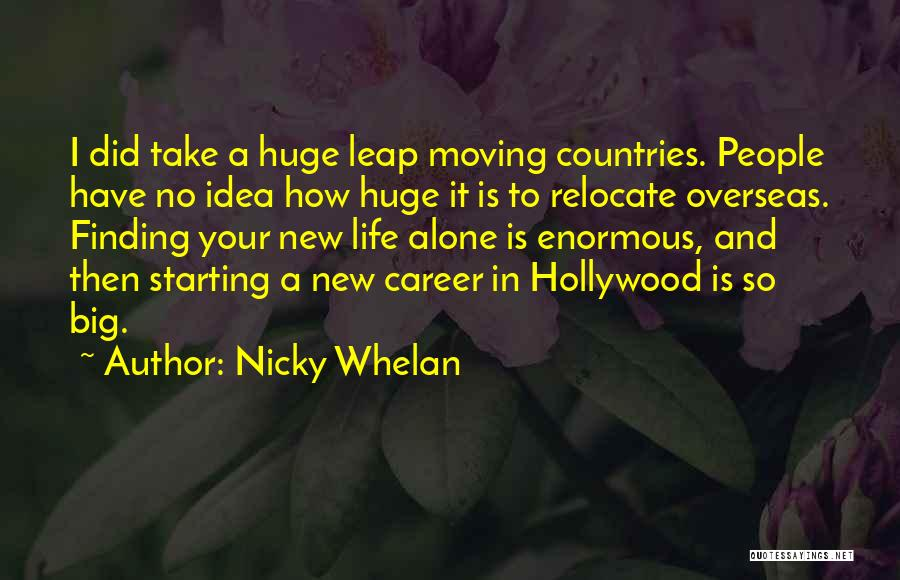 Moving On In Career Quotes By Nicky Whelan