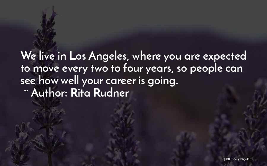 Moving On In Career Quotes By Rita Rudner