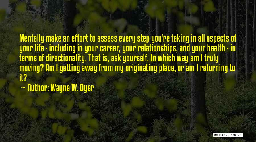 Moving On In Career Quotes By Wayne W. Dyer