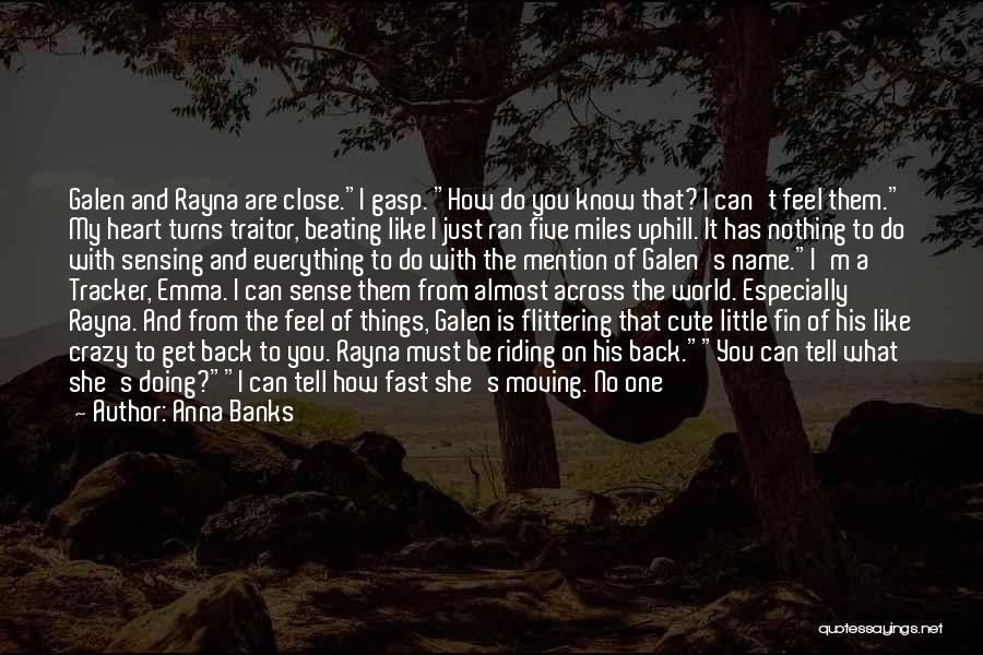 Moving On So Fast Quotes By Anna Banks