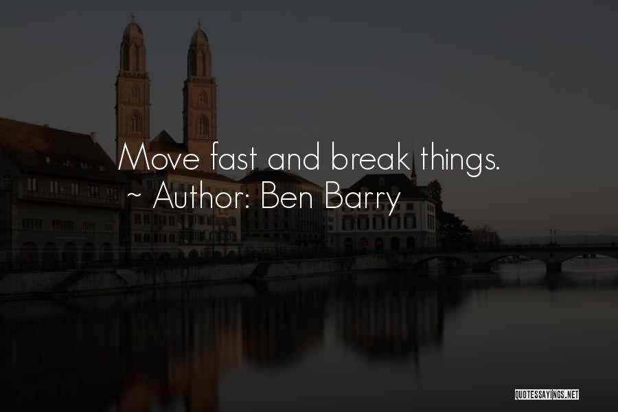 Moving On So Fast Quotes By Ben Barry