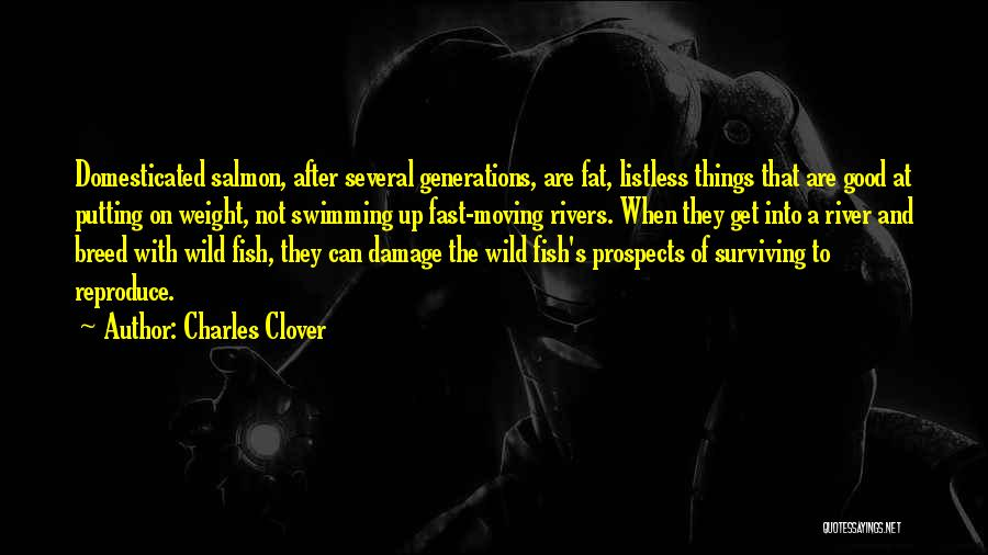 Moving On So Fast Quotes By Charles Clover