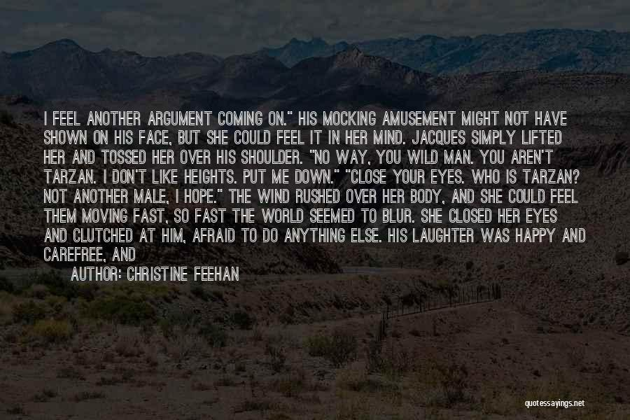 Moving On So Fast Quotes By Christine Feehan