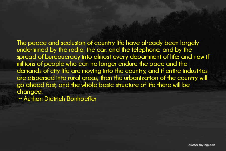 Moving On So Fast Quotes By Dietrich Bonhoeffer