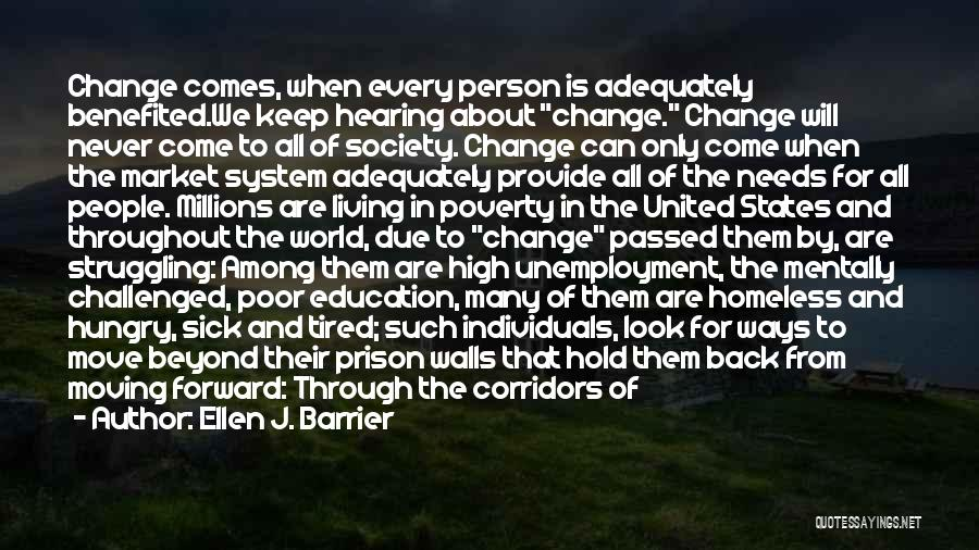 Moving On So Fast Quotes By Ellen J. Barrier