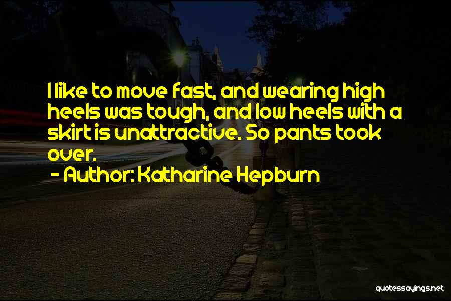 Moving On So Fast Quotes By Katharine Hepburn