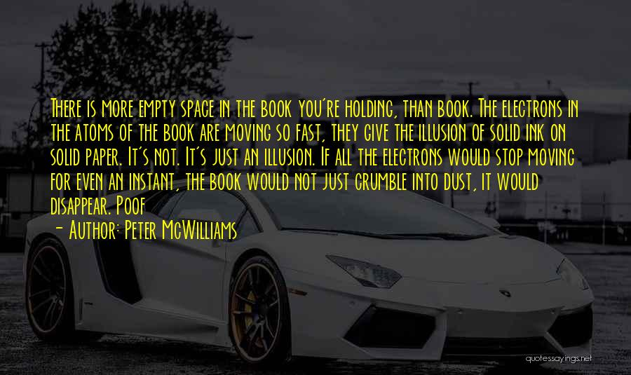 Moving On So Fast Quotes By Peter McWilliams
