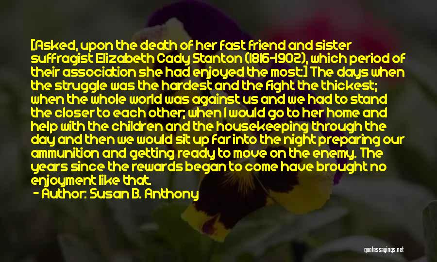 Moving On So Fast Quotes By Susan B. Anthony
