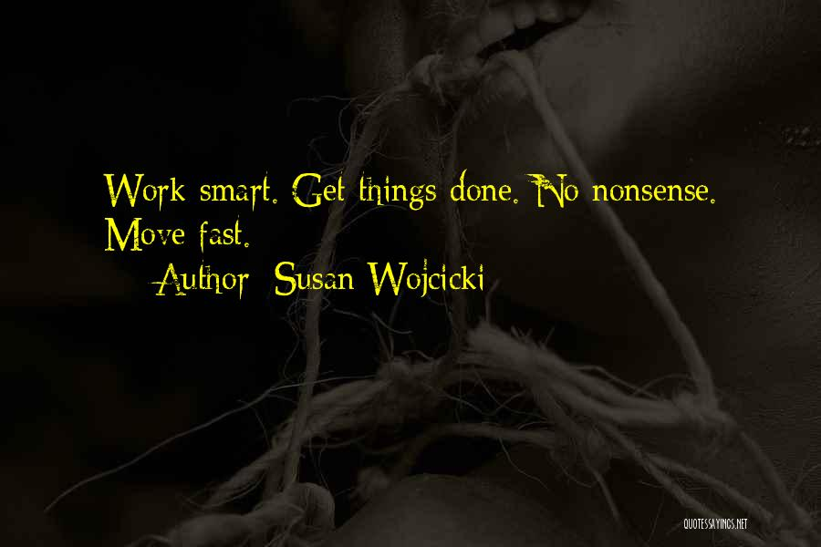 Moving On So Fast Quotes By Susan Wojcicki
