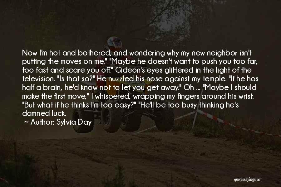 Moving On So Fast Quotes By Sylvia Day